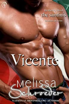 Vicente (The Santinis Book 4) by [Schroeder, Melissa]