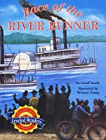 Race of the River Runner, Below Level Level 4.1.4: Houghton Mifflin Reading Leveled Readers