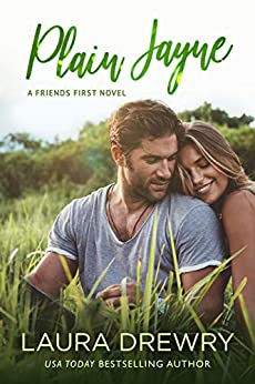 Plain Jayne (Friends First Book 1) by [Drewry, Laura]