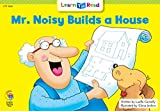 Mr. Noisy Builds A House (Social Studies Learn to Read)
