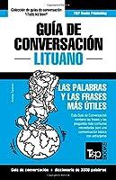 Guía de Conversación Español-Lituano Y Vocabulario Temático de 3000 Palabras