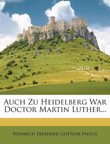 Auch Zu Heidelberg War Doctor ...