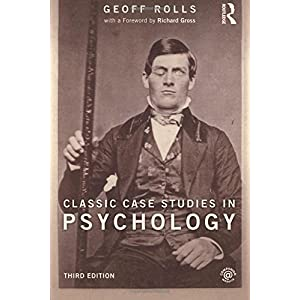 Classic Case Studies in Psychology: Third edition
