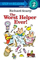 Richard Scarry's The Worst Helper Ever! (Step into Reading)