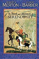 The Travels and Adventures of Serendipity: A Study in Sociological Semantics and the Sociology of Science