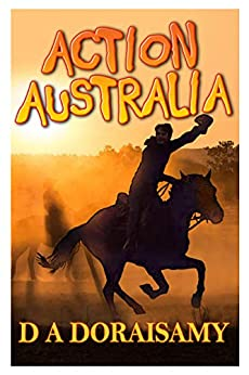 Action Australia: Book 3 of the Action Series by [Doraisamy, D A]