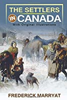 The Settlers in Canada : With original illustrations
