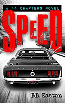 SPEED (A 44 Chapters Novel Book 2) by [Easton, BB]