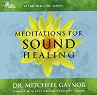 Meditations for Sound Healing