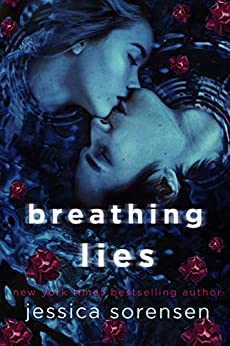 Breathing Lies: A Novel (The Breathing Undead Series Book 1) by [Sorensen, Jessica]