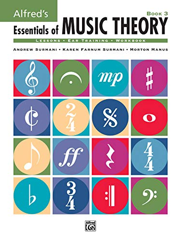 Download Essentials of Music Theory: Book 3 0882848968