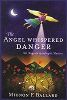 The Angel Whispered Danger (Beeler Large Print Mystery Series)
