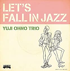 【Amazon.co.jp限定】LET'S FALL IN JAZZ (オリジナルジャケット柄クリアファイル(A4サイズ)付)