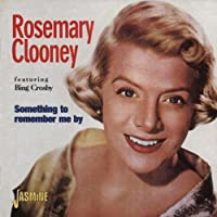 Something To Remember Me By by Rosemary Clooney (1997-07-08)