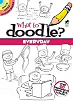What to Doodle? Everyday (Dover Doodle Books)