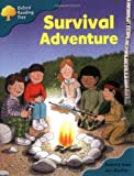 Oxford Reading Tree: Stage 9: Storybooks (magic Key): Survival Adventure