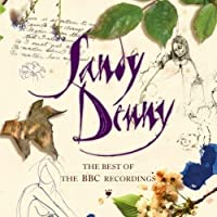 The Best Of The BBC Recordings by Sandy Denny (2008-04-18)