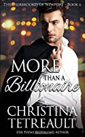 More Than A Billionaire (The Sherbrookes of Newport)