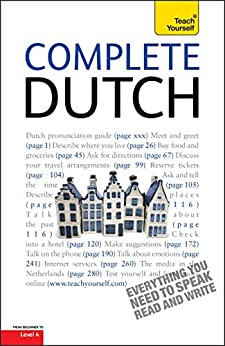 Complete Dutch Beginner to Intermediate Course: Learn to read, write, speak and understand a new language with Teach Yourself by [Quist, Gerdi, Dennis Strik]