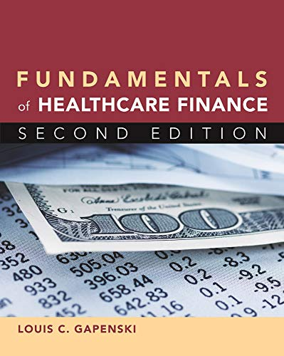 Download Fundamentals of Healthcare Finance 1567934757