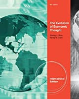 The Evolution of Economic Thought, International Edition 8e