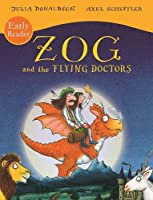 Zog and the Flying Doctors Early Reader (Zog Early Reader)