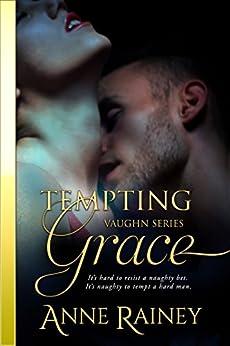 Tempting Grace (Vaughn Book 4) by [Rainey, Anne]