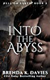 Into the Abyss (Hell on Earth, Book 2) (Hell on Earth Series) (English Edition)