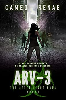 ARV-3 (The After Light Saga Book 1) by [Renae, Cameo]