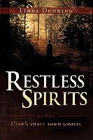 Restless Spirits: Utah's Small Town Ghosts