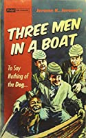 Three Men in a Boat: To Say Nothing of the Dog... (Pulp! the Classics)