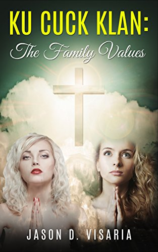 Ku Cuck Klan: The Family Values (English Edition)