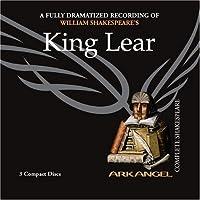 King Lear (Arkangel Complete Shakespeare)