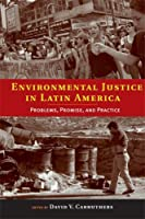 Environmental Justice in Latin America: Problems Promise and Practice (Urban and Industrial Environments)【洋書】 [並行輸入品]