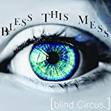 blind Circus.