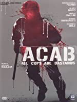Acab - All Cops Are Bastards [Italian Edition]