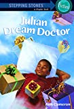 Julian, Dream Doctor (A Stepping Stone Book(TM))