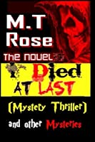 I Died at Last: Mystery Thriller and Other Mysteries