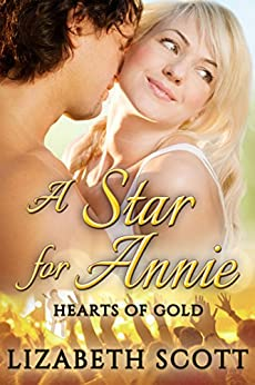 A Star for Annie (Hearts of Gold Book 2) by [Scott, Lizabeth]