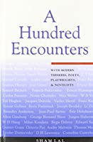 A Hundred Encounters