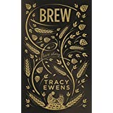 Brew: A Love Story (English Edition)
