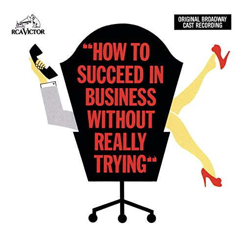 How To Succeed In Business Without Really Trying: Original Broadway Cast Recording