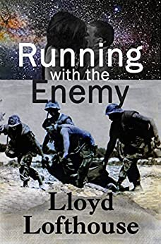 Running with the Enemy by [Lofthouse, Lloyd]