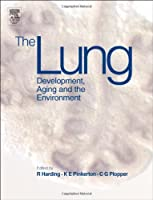 The Lung: Development, Aging and The Environment