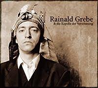 Rainald Grebe & Die Ka