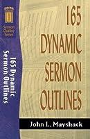 165 Dynamic Sermon Outlines (Sermon Outline Series)