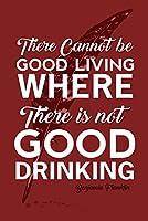 Benjamin Franklin Quote–Good生活、Good Drinking–レッド 24 x 36 Giclee Print LANT-84442-24x36
