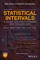 Statistical Intervals: A Guide for Practitioners and Researchers (Wiley Series in Probability and Statistics)