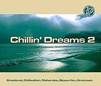 Vol. 2-Chillin' Dreams