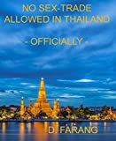 No Sex-Trade Allowed in Thailand: Officially (English Edition)